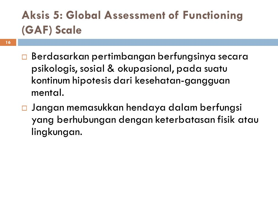 Aksis 5: Global Assessment of Functioning (GAF) Scale