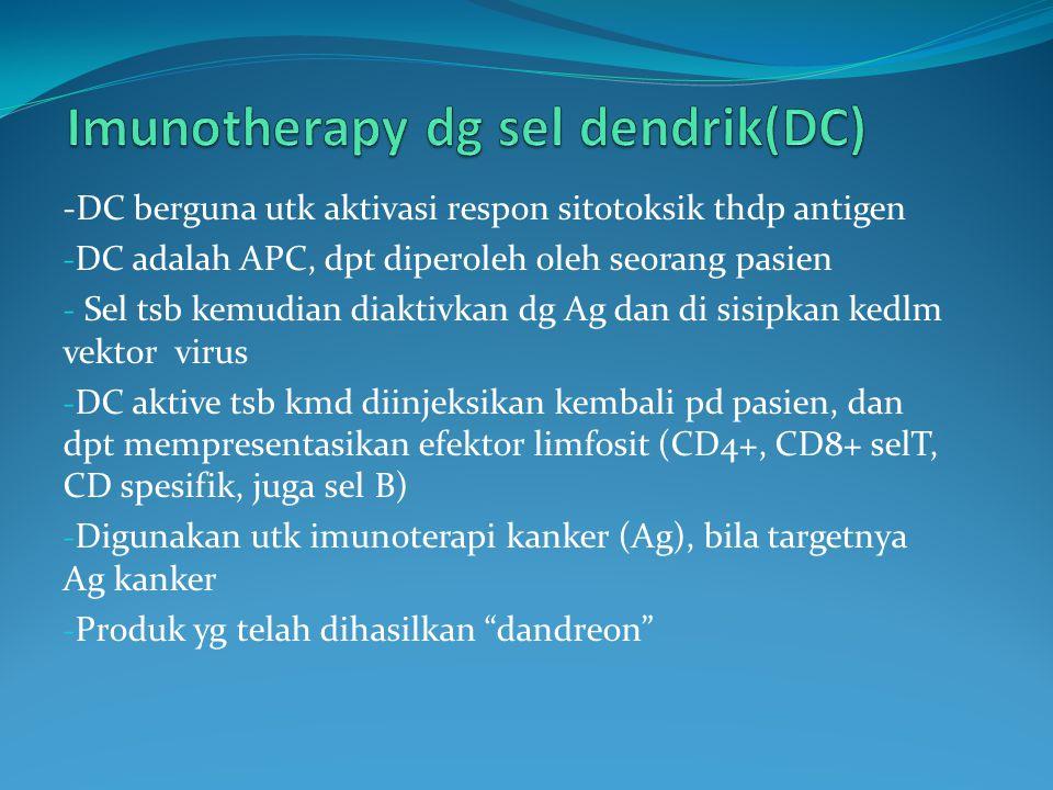 Imunotherapy dg sel dendrik(DC)