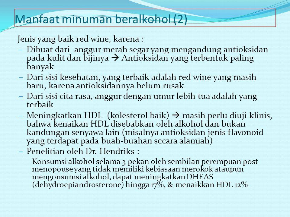 Manfaat minuman beralkohol (2)