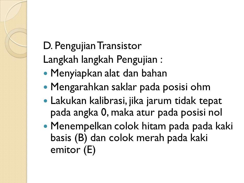 D. Pengujian Transistor