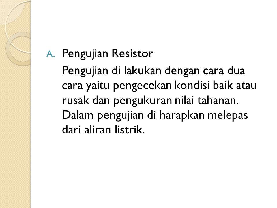 Pengujian Resistor