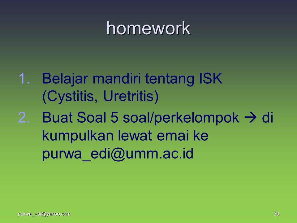 homework Belajar mandiri tentang ISK (Cystitis, Uretritis)