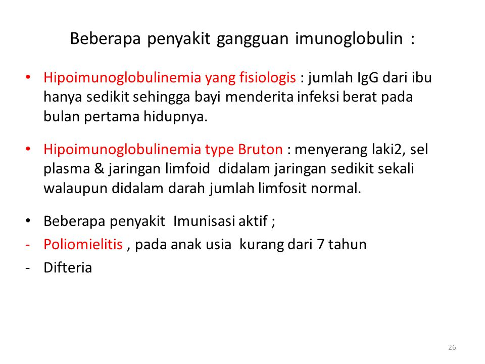 Beberapa penyakit gangguan imunoglobulin :