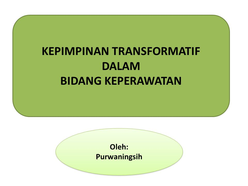 KEPIMPINAN TRANSFORMATIF