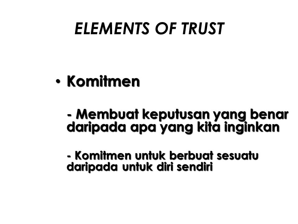 ELEMENTS OF TRUST Komitmen