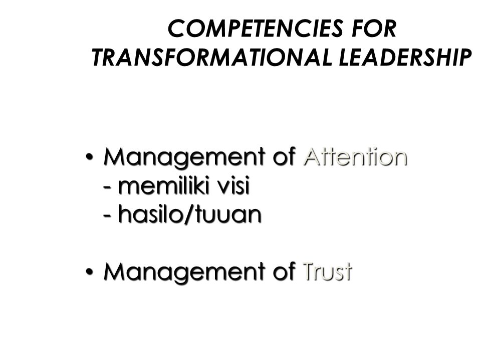 COMPETENCIES FOR TRANSFORMATIONAL LEADERSHIP