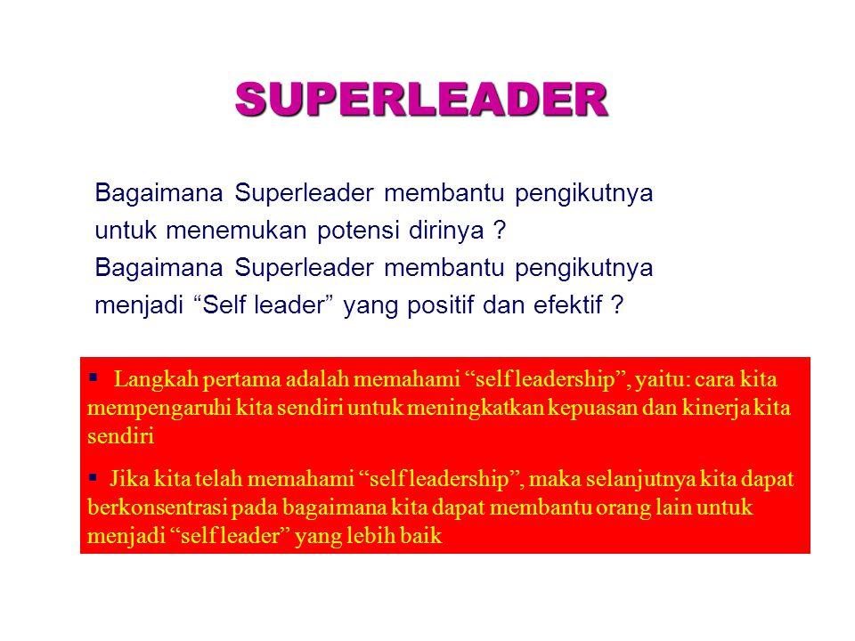 SUPERLEADER Bagaimana Superleader membantu pengikutnya