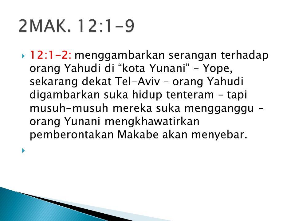 2MAK. 12:1-9