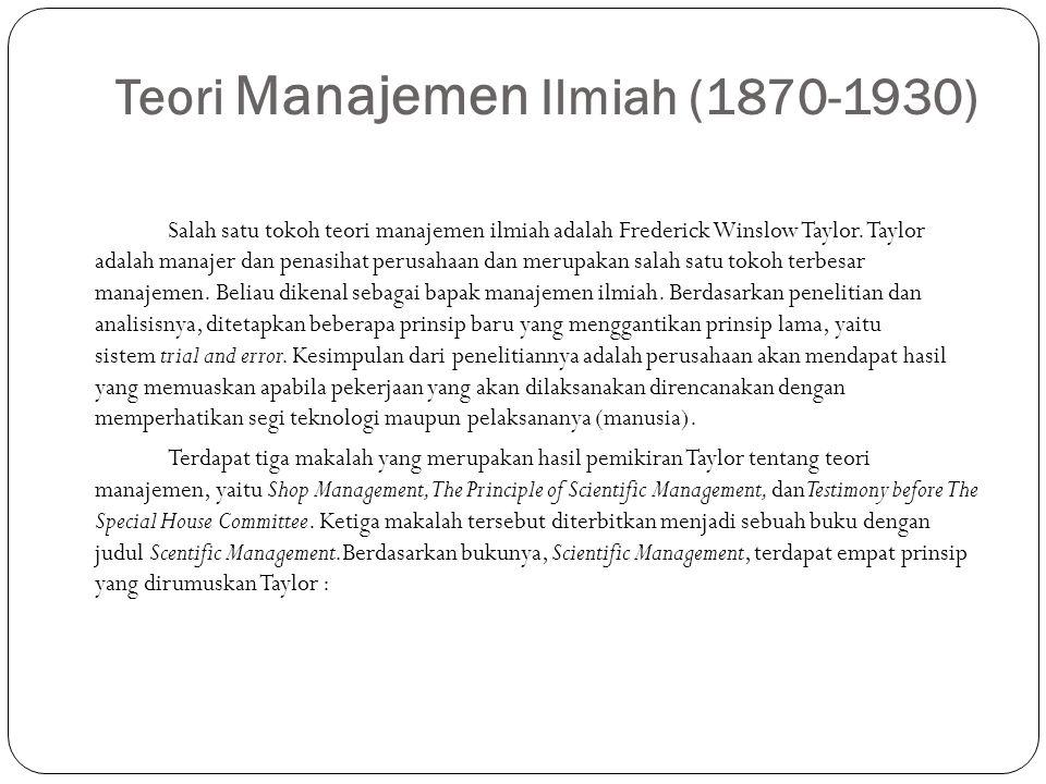Teori Manajemen Ilmiah (1870-1930)