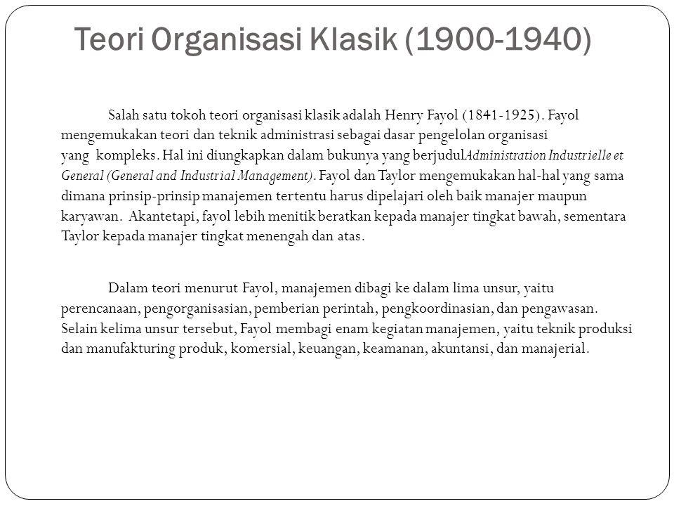 Teori Organisasi Klasik (1900-1940)