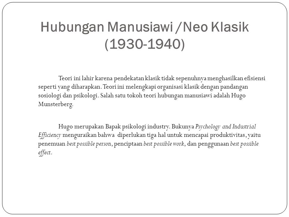 Hubungan Manusiawi /Neo Klasik (1930-1940)