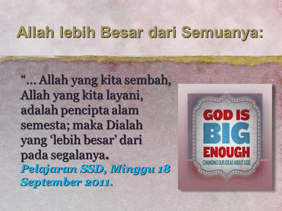 Allah lebih Besar dari Semuanya: