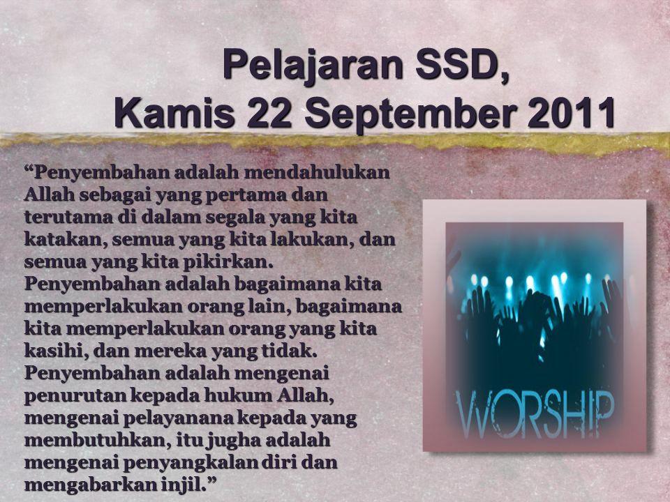 Pelajaran SSD, Kamis 22 September 2011