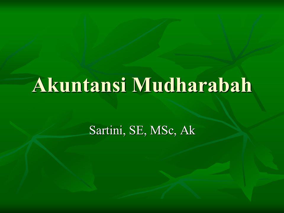 Akuntansi Mudharabah Sartini, SE, MSc, Ak