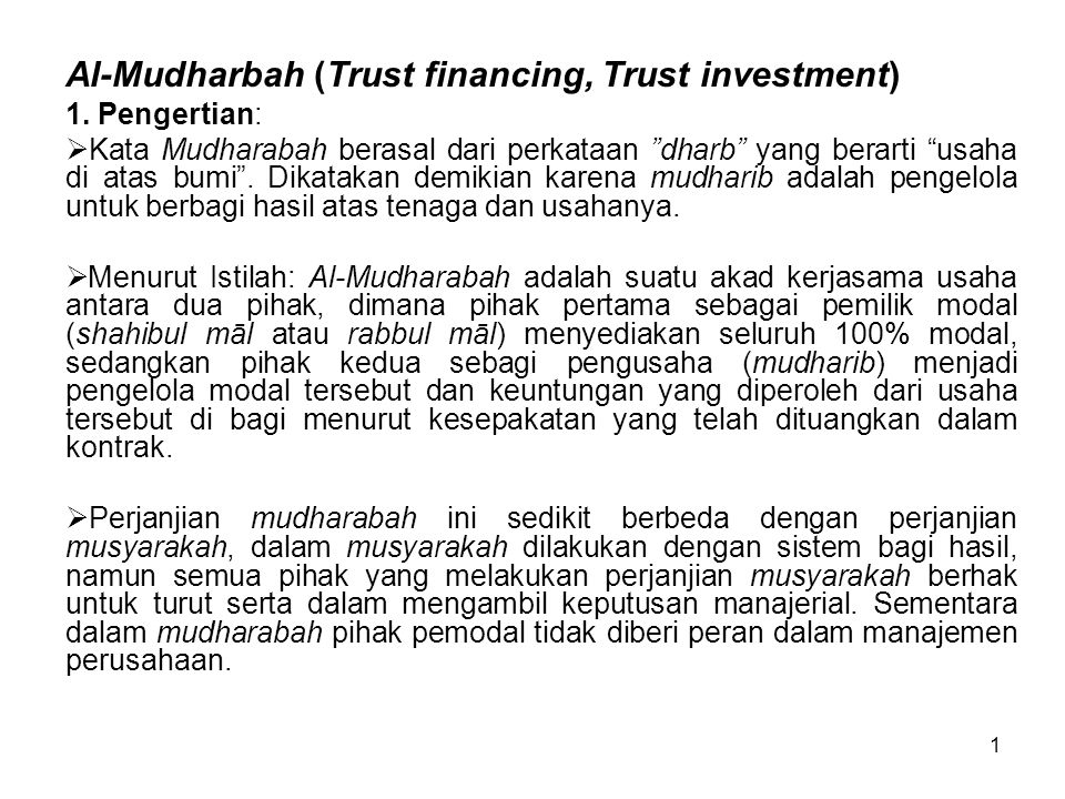 Al-Mudharbah (Trust financing, Trust investment)