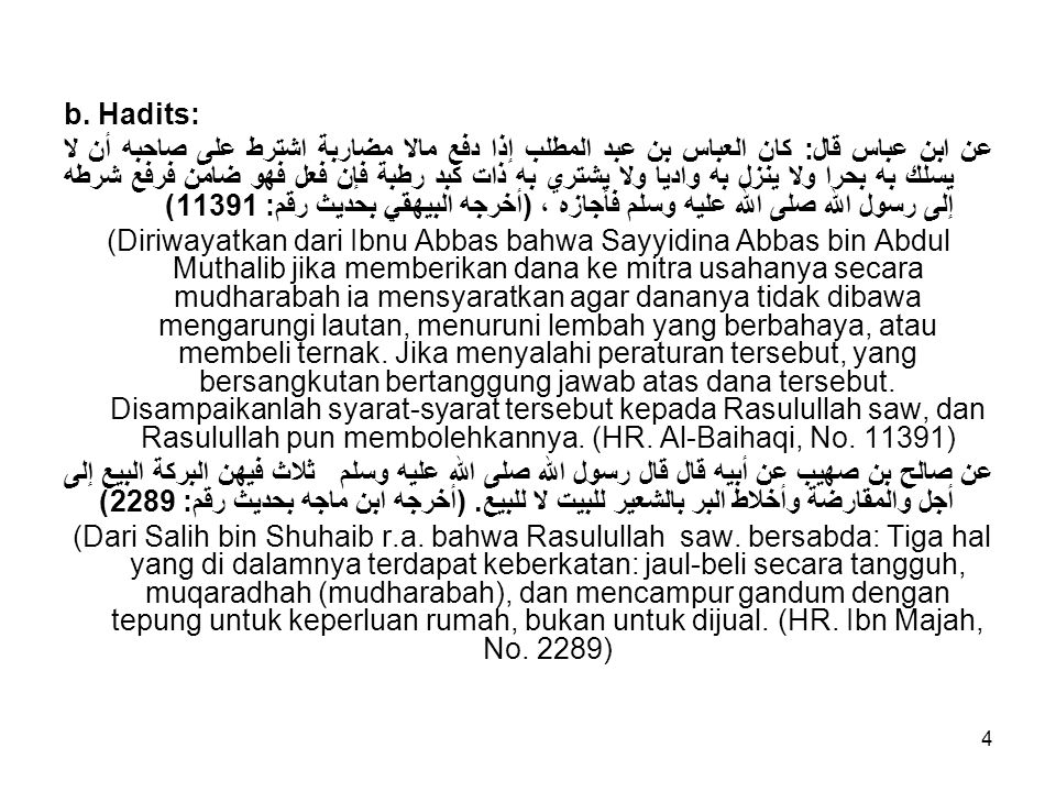 b. Hadits: