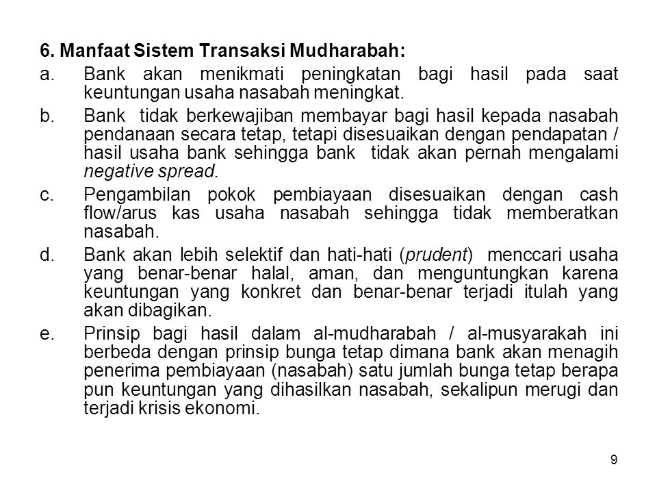 6. Manfaat Sistem Transaksi Mudharabah: