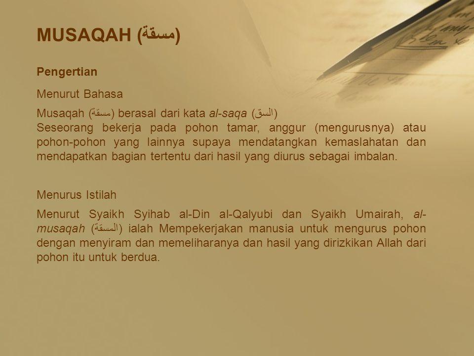 MUSAQAH (مسقة) Pengertian Menurut Bahasa