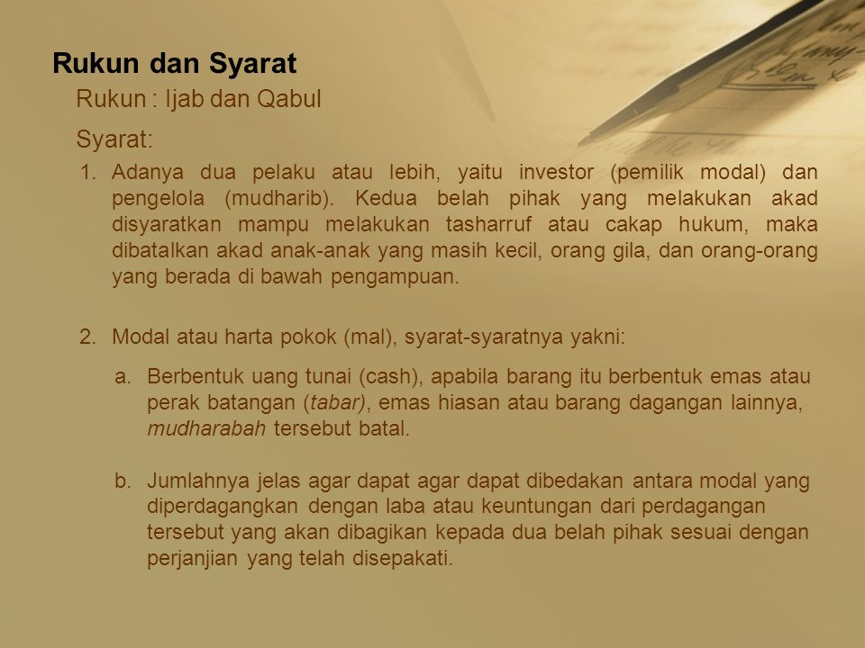 Rukun dan Syarat Rukun : Ijab dan Qabul Syarat: