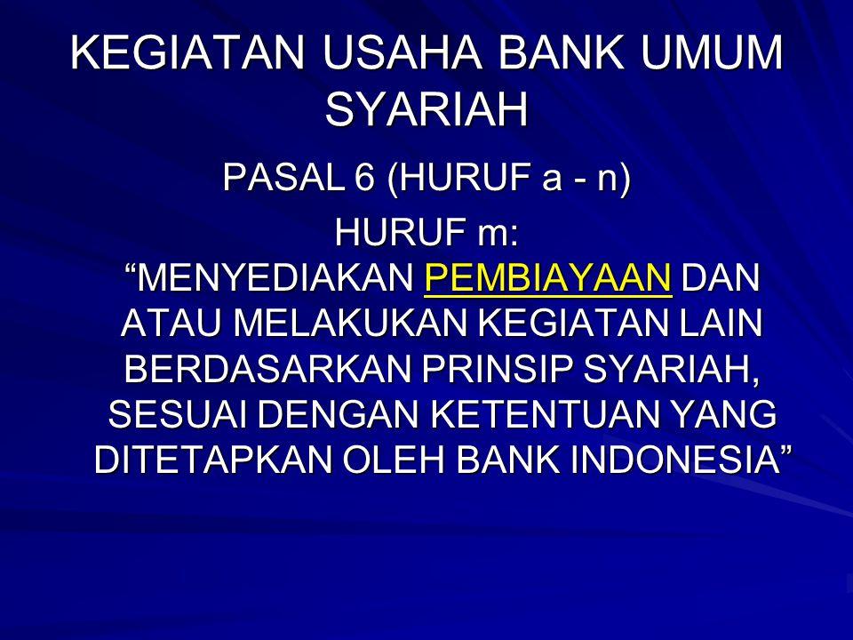 KEGIATAN USAHA BANK UMUM SYARIAH