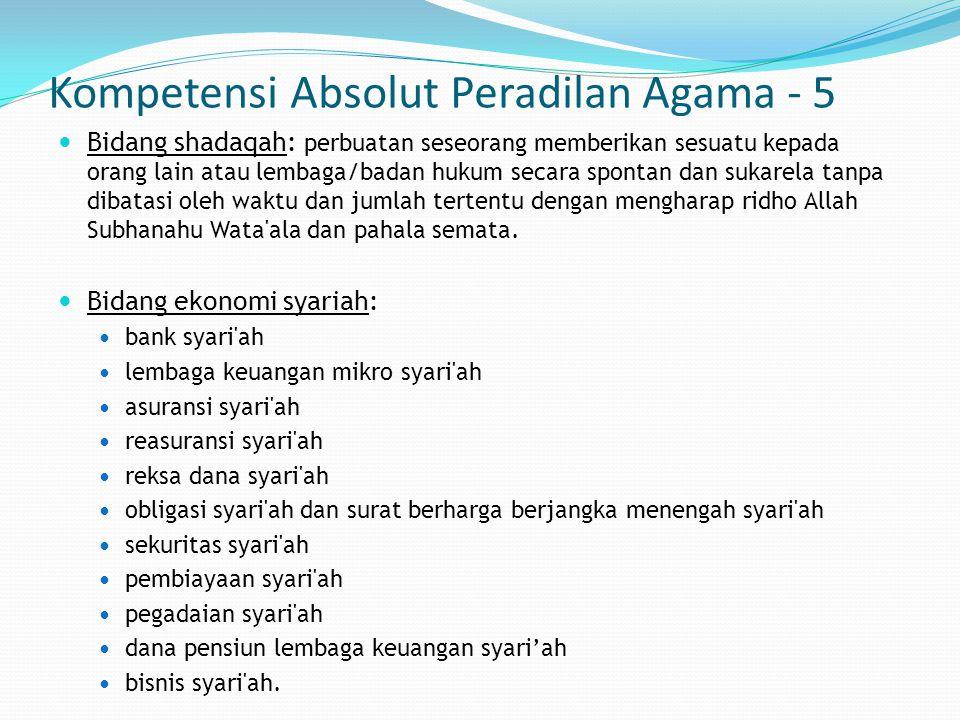 Kompetensi Absolut Peradilan Agama - 5