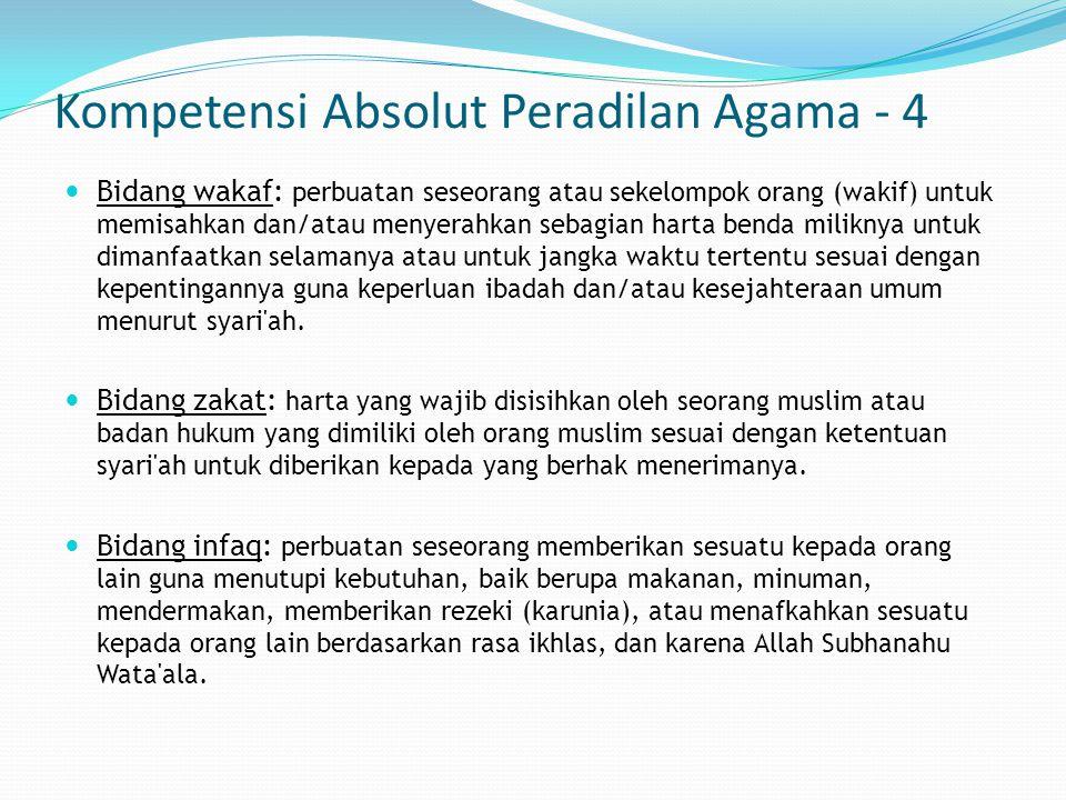 Kompetensi Absolut Peradilan Agama - 4