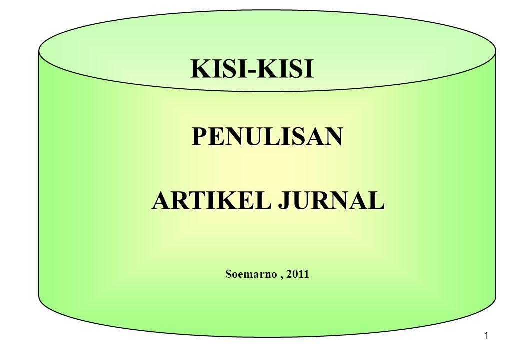 PENULISAN ARTIKEL JURNAL Soemarno , 2011 KISI-KISI