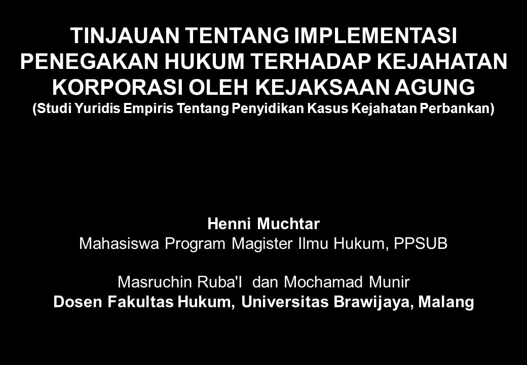 Dosen Fakultas Hukum, Universitas Brawijaya, Malang