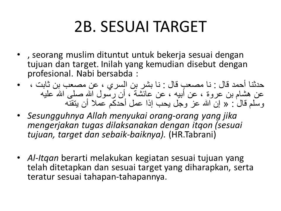 2B. SESUAI TARGET