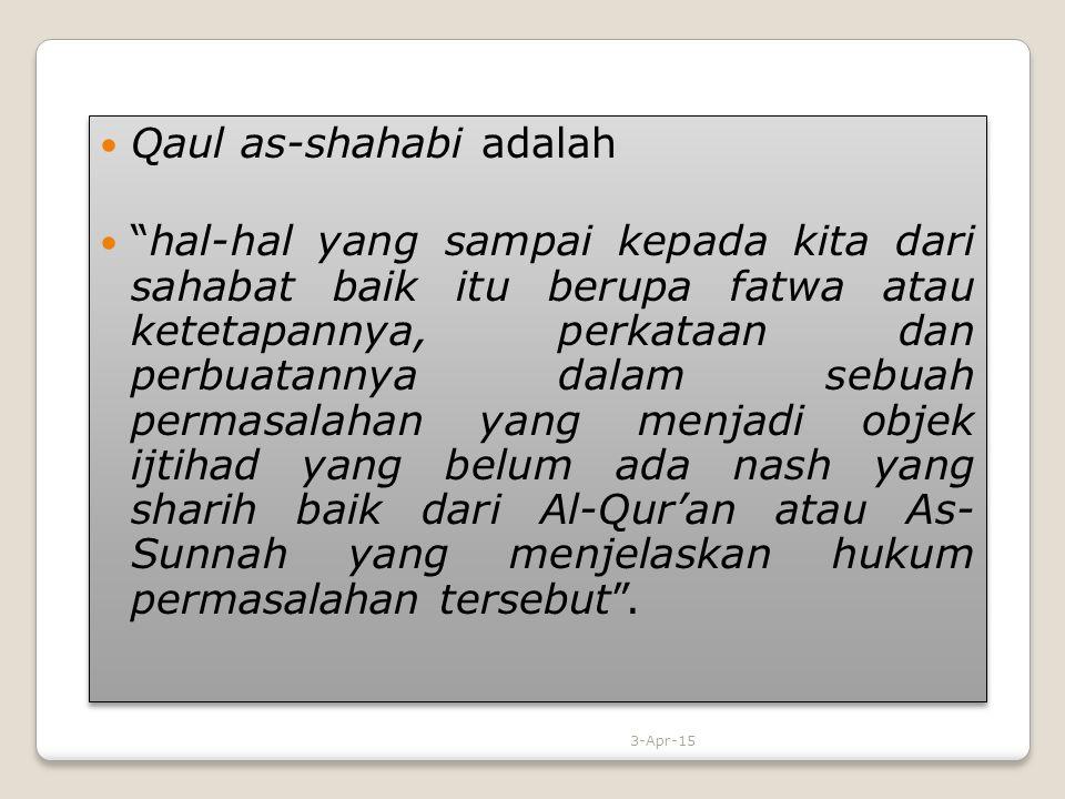 Qaul as-shahabi adalah