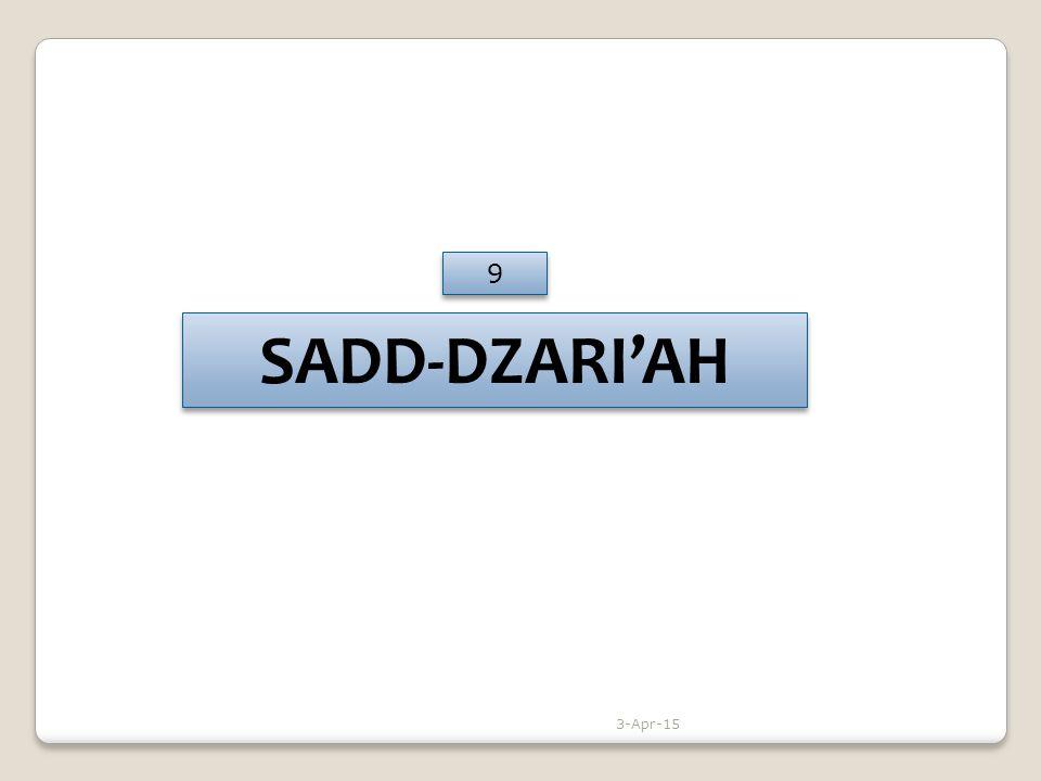 9 SADD-DZARI'AH 9-Apr-17