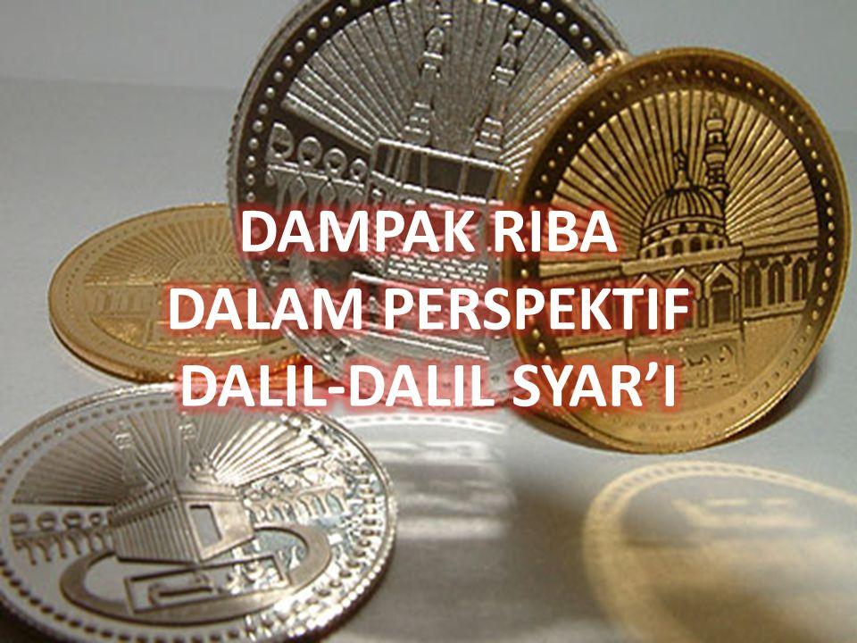 DAMPAK RIBA DALAM PERSPEKTIF DALIL-DALIL SYAR'I