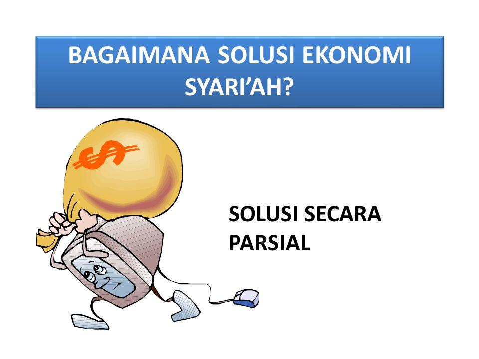 Bagaimana solusi ekonomi SYARI'AH
