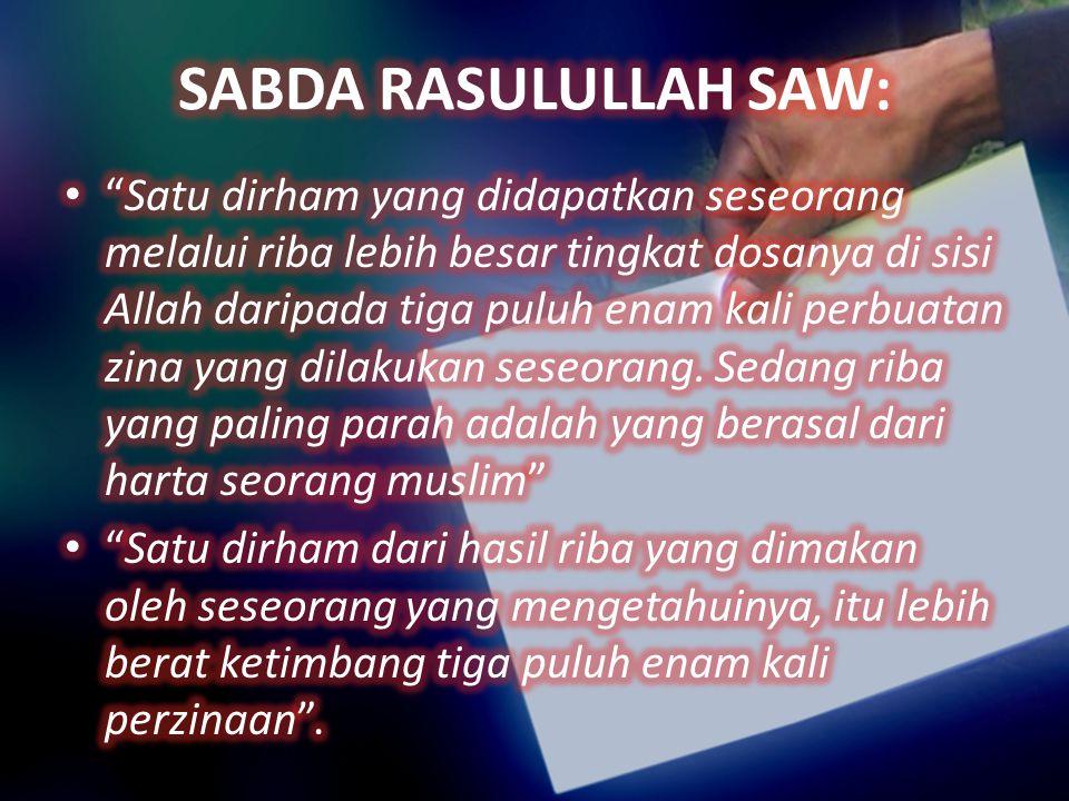 SABDA RASULULLAH SAW: