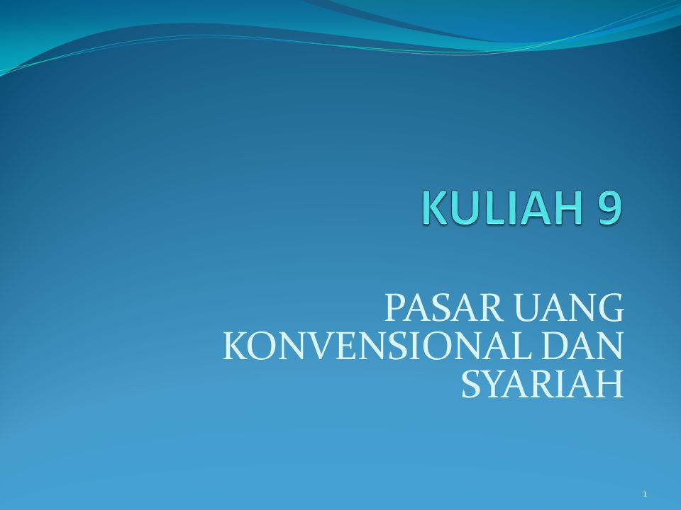 PASAR UANG KONVENSIONAL DAN SYARIAH