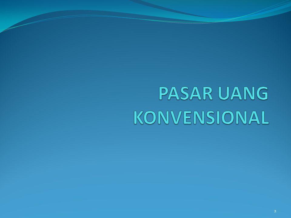 PASAR UANG KONVENSIONAL
