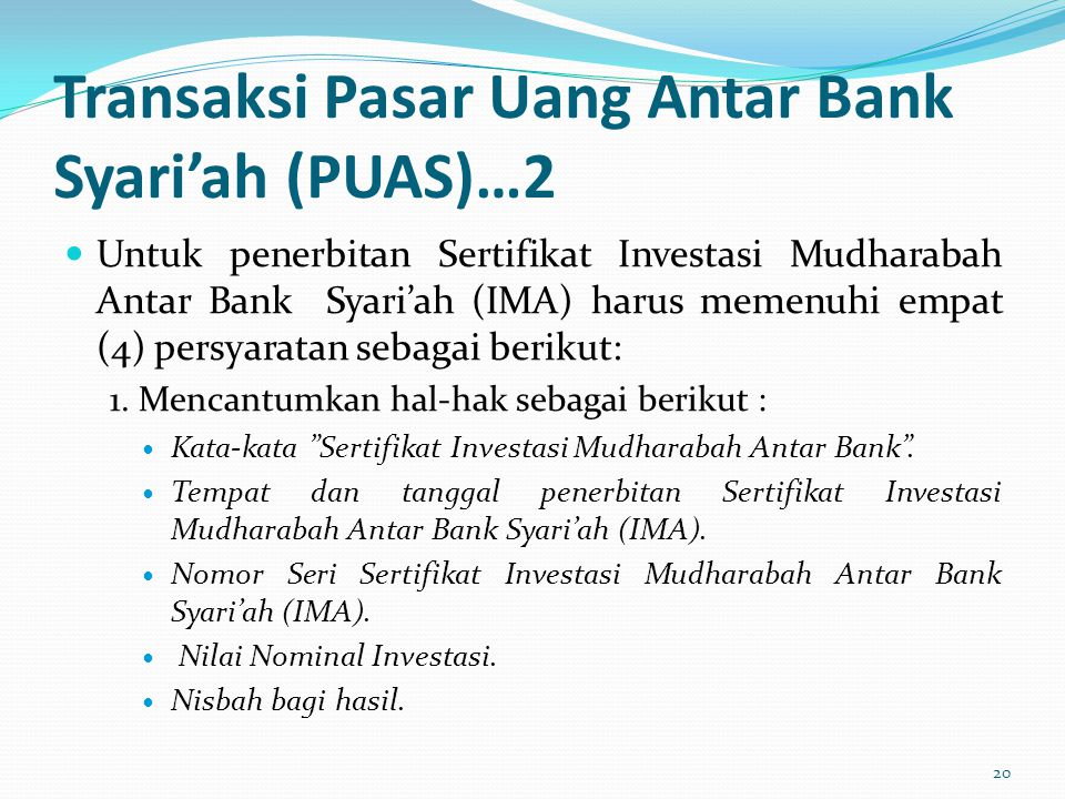 Transaksi Pasar Uang Antar Bank Syari'ah (PUAS)…2