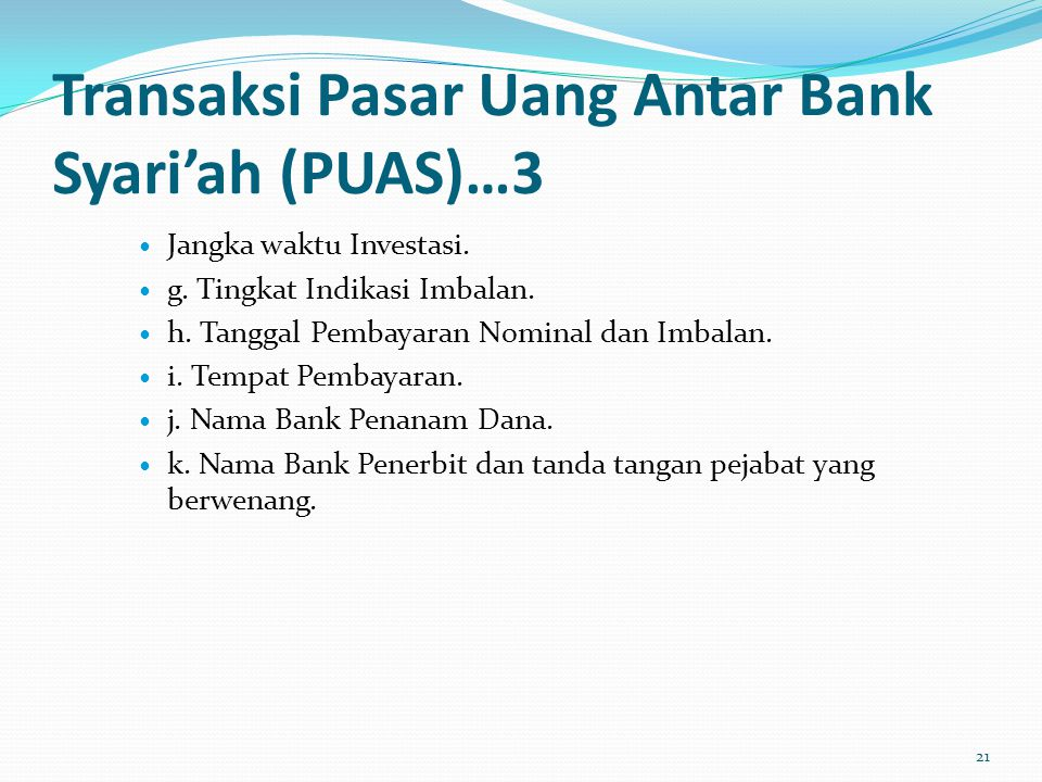 Transaksi Pasar Uang Antar Bank Syari'ah (PUAS)…3