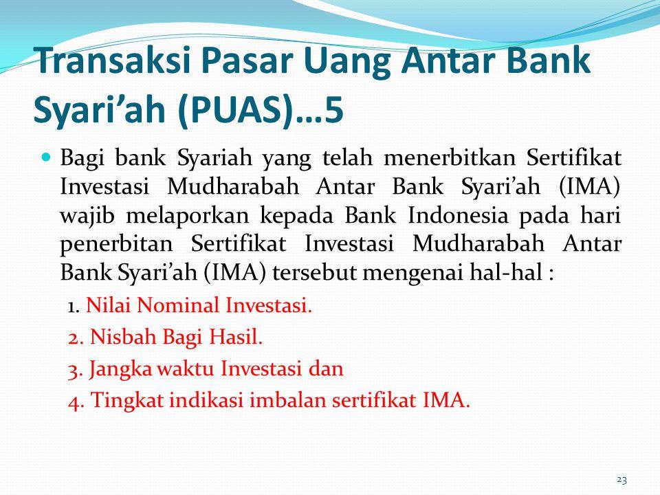 Transaksi Pasar Uang Antar Bank Syari'ah (PUAS)…5