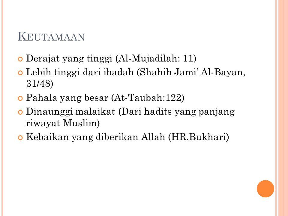 Keutamaan Derajat yang tinggi (Al-Mujadilah: 11)