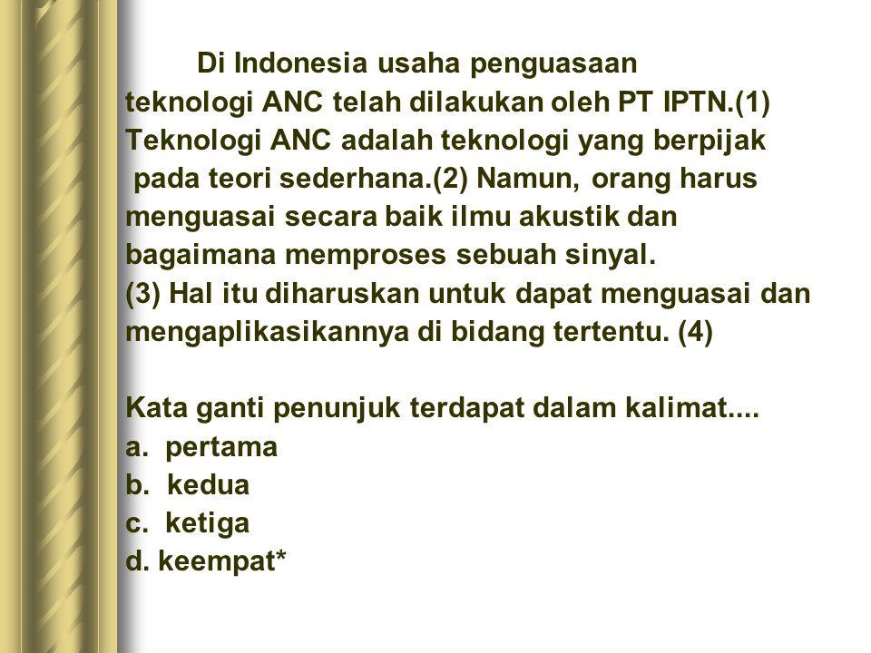 Di Indonesia usaha penguasaan