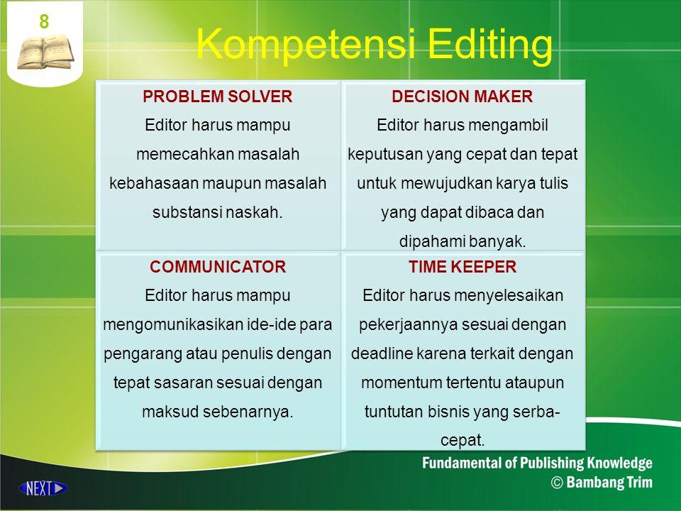 Kompetensi Editing 8 PROBLEM SOLVER