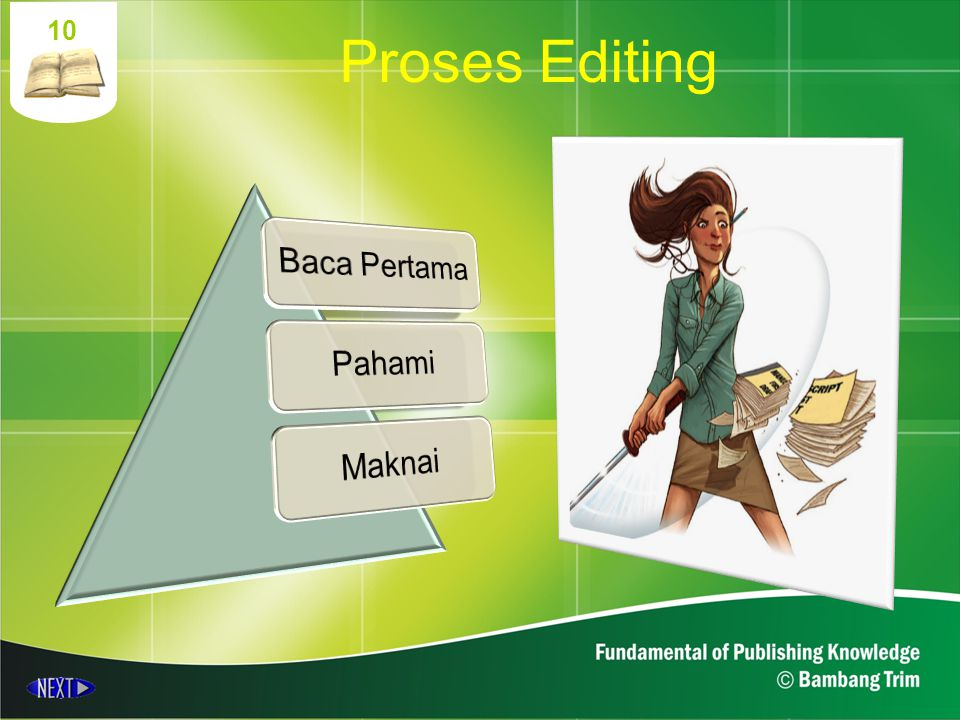 Proses Editing 10 Baca Pertama Pahami Maknai