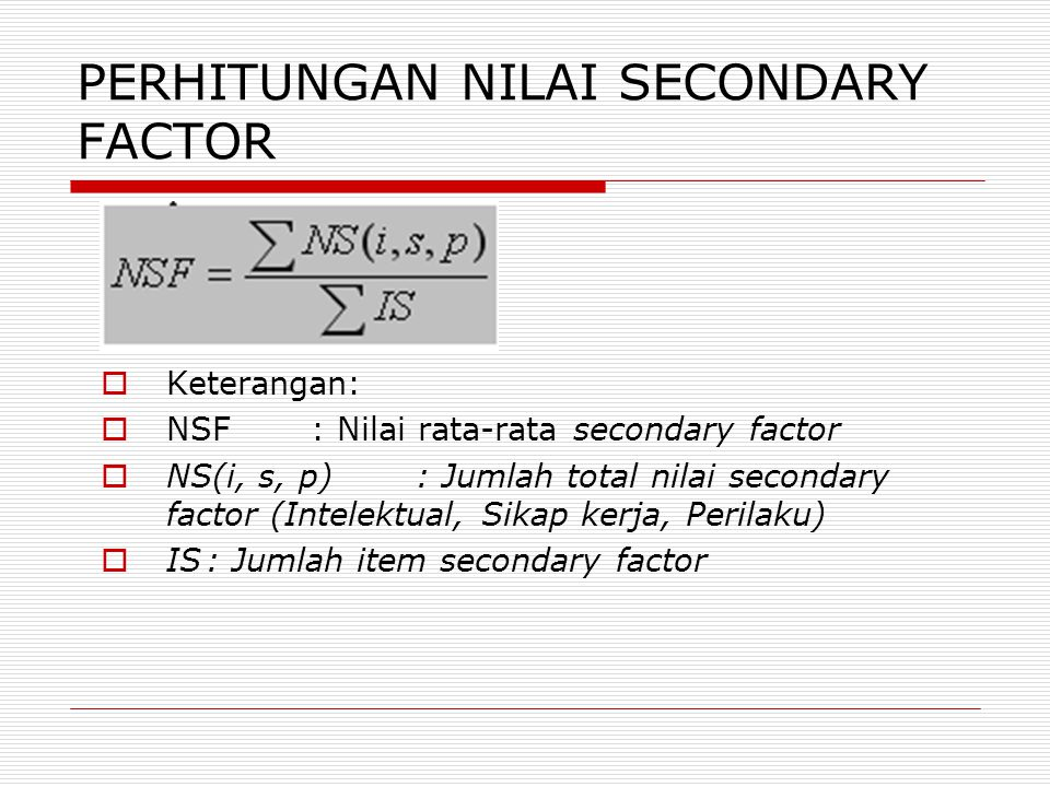 PERHITUNGAN NILAI SECONDARY FACTOR