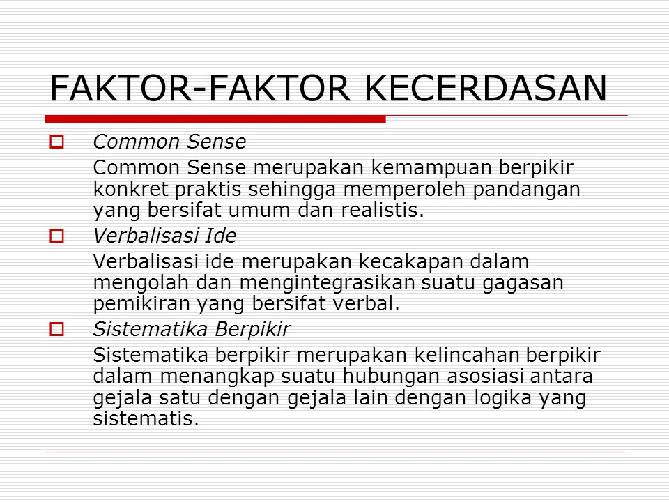 FAKTOR-FAKTOR KECERDASAN