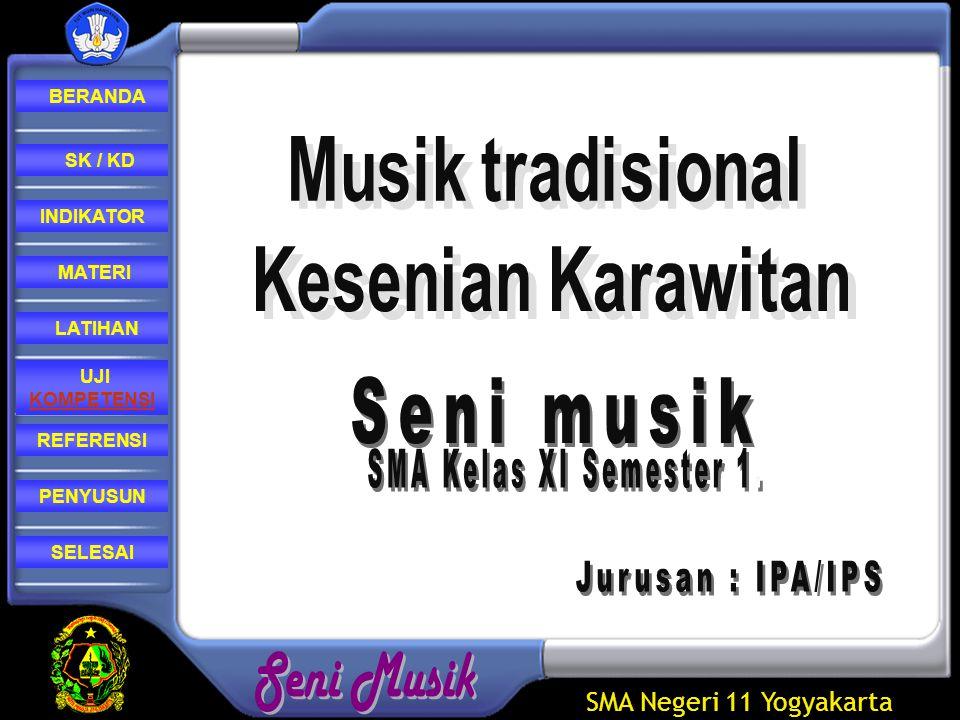 Seni musik SMA Kelas XI Semester 1. Jurusan : IPA/IPS
