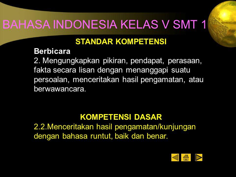 BAHASA INDONESIA KELAS V SMT 1