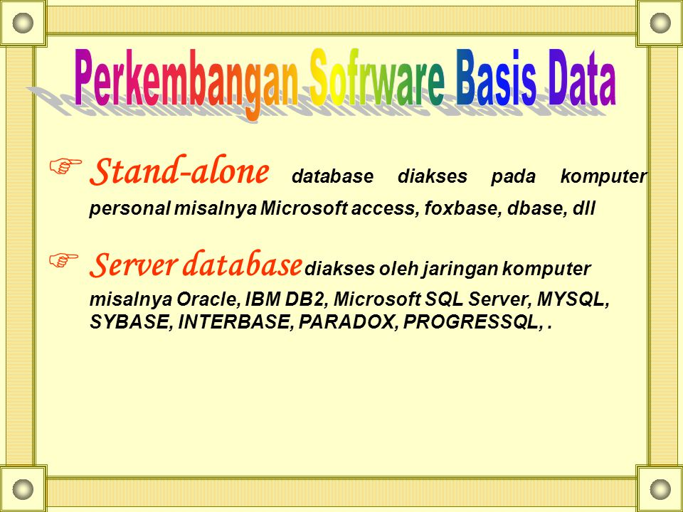 Perkembangan Sofrware Basis Data