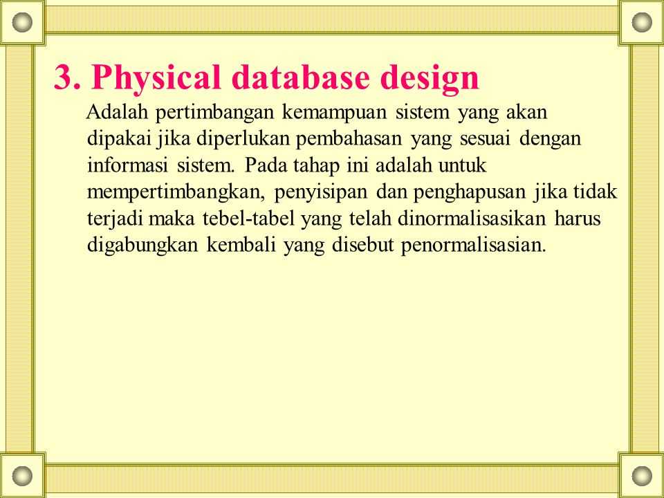 3. Physical database design