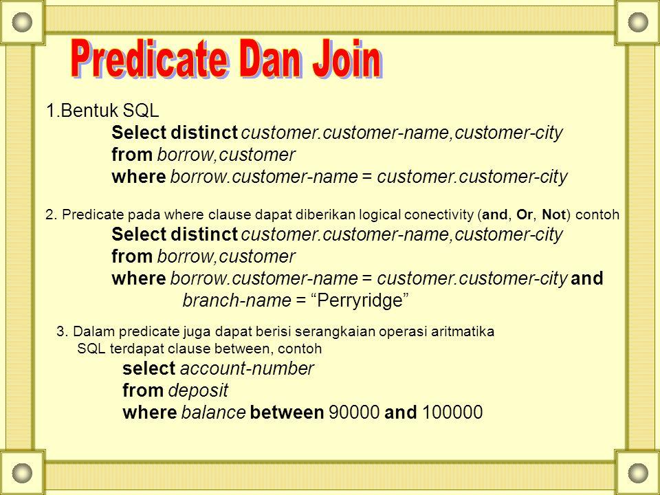 Predicate Dan Join Bentuk SQL